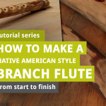 How to Make Branch Flute – Part 6: Sanding and Gluing